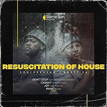 Resuscitation of House