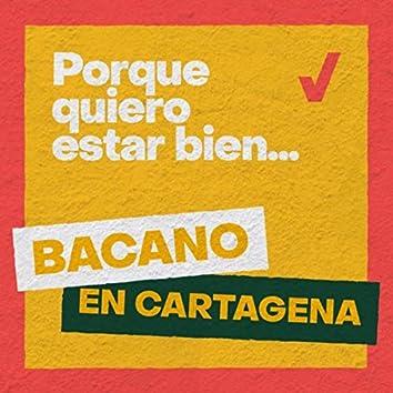 Porque Quiero Estar Bien (Bacano en Cartagena)