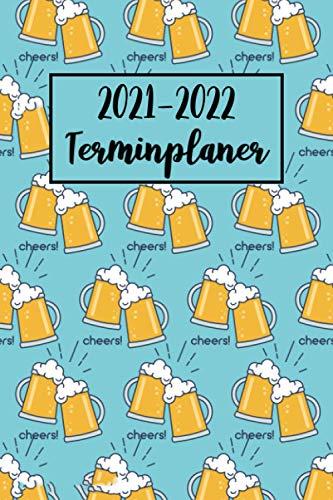 2021-2022 Terminplaner: Bier Wochenplaner (A5), Wochenkalender, Organizer | Terminkalender & Tagebuch | Platz für Notizen, To Do Liste - Bier Geschenk für Männer (vol. 2)