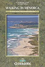 Walking in Menorca: 20 day routes and round the island (Cicerone Guide)
