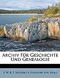 Archiv Für Geschichte Und Genealogie (German Edition)