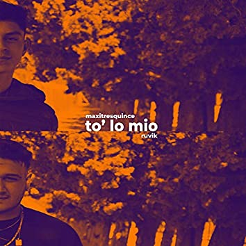 To' Lo Mio