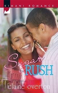 Sugar Rush (Kimani Romance Book 136)