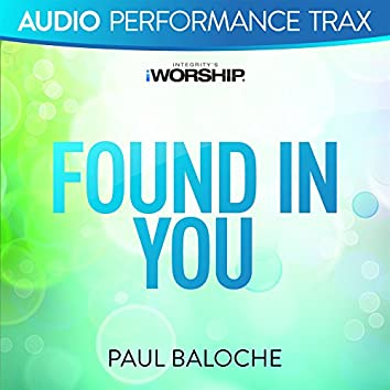 Found In You [Audio Performance Trax]