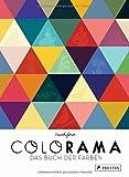 COLORAMA : Das Buch der Farben