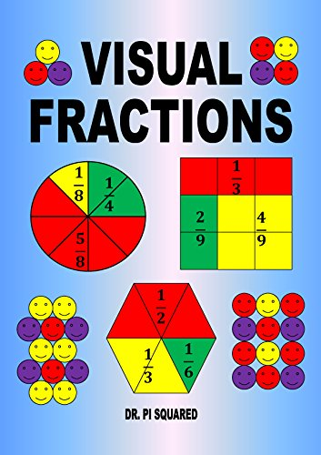 Visual Fractions: A Beginning Fractions Book (2014 Digital Edition)