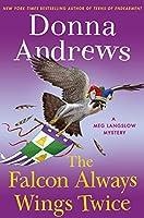 The Falcon Always Wings Twice (Meg Langslow Mysteries)