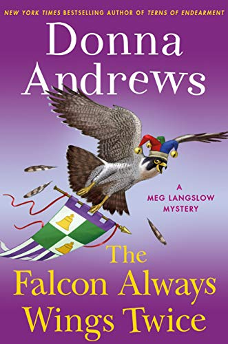 The Falcon Always Wings Twice: A Meg Langslow Mystery (Meg Langslow Mysteries (27))
