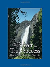 The Power for True Success: How to Build Character in Your Life