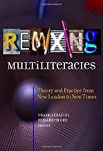 Remixing Multiliteracies: Theory and Practice from New London to New Times (Language and Literacy Series)
