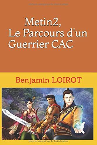 Metin2, Le Parcours d'un Guerrier CAC
