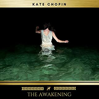 The Awakening                   By:                                                                                                                                 Kate Chopin                               Narrated by:                                                                                                                                 Claire Walsh                      Length: 4 hrs and 35 mins     4 ratings     Overall 3.8