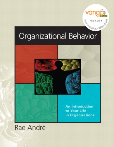 Organizational Behavior: An Introduction to Your Life in...