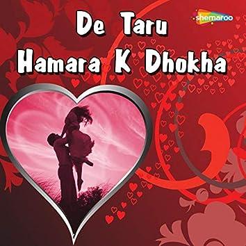 De Taru Hamara K Dhokha