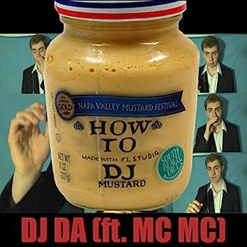 How To DJ Mustard