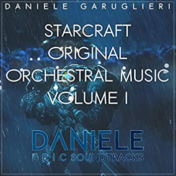 Starcraft, Vol. 1 (Original Epic Orchestral Soundtrack)