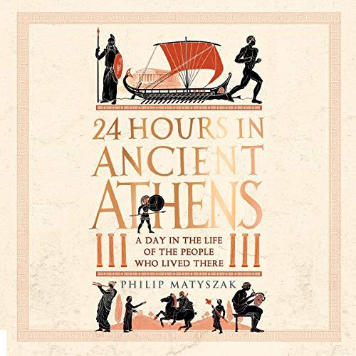 Couverture de 24 Hours in Ancient Athens
