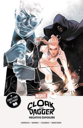 Cloak and Dagger: Negative Exposure
