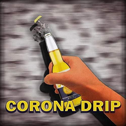 Corona Drip (feat. SRK & Mars)...