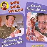 Willi Wills Wissen - Folge 12: Wie kommen die Babys auf die Welt?/Was mein Körper alles kann