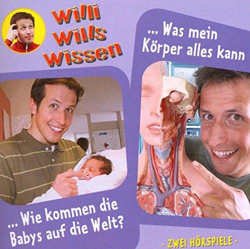 Willi will's wissen 12: Geburt/Tod