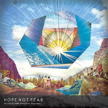 Hope Not Fear (In Aid of Nhs Charities Together)