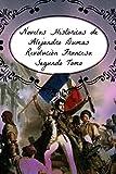 Novelas Históricas de Alejandro Dumas, Segundo Tomo: Revolución Francesa