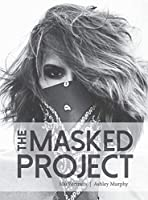 The Masked Project: 100 Portraits