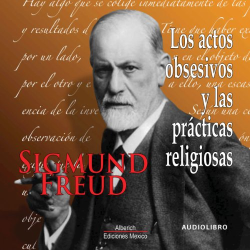 Los actos obsesivos y las practicas religiosas [Obsessive Actions and Religious Practices] audiobook cover art