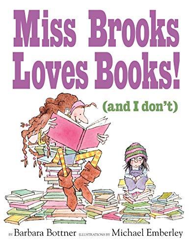 Miss Brooks Loves Books (And I Don't)