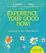Experience Your Good Now !