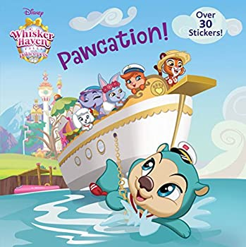 Pawcation!  Disney Palace Pets  Whisker Haven Tales   Pictureback R