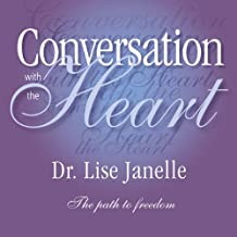 Conversation with the Heart: The Path to Extreme Freedom