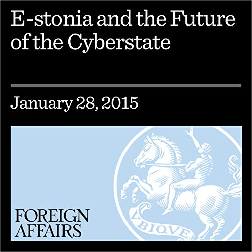 E-Stonia and the Future of the Cyberstate audiobook cover art