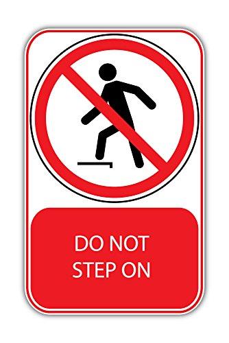 Do Not Step On Prohibition Ban Stop Sign Bumper Sticker Vinyl Art Decal for Car Truck Van Window Bike Laptop