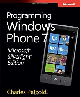 Microsoft Silverlight Edition: Programming Windows Phone 7 (Developer Reference)