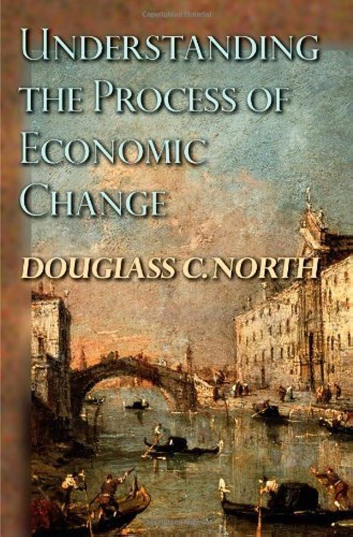 メイト王子聴覚Understanding the Process of Economic Change (Princeton Economic History of the Western World) (The Princeton Economic History of the Western World Book 16) (English Edition)