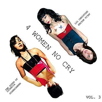4 Women No Cry Vol. 3