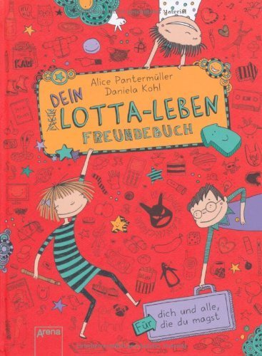 Dein Lotta-Leben. Freundebuch: Für dich und alle, die du magst: by Daniela Kohl(6. August 2013)