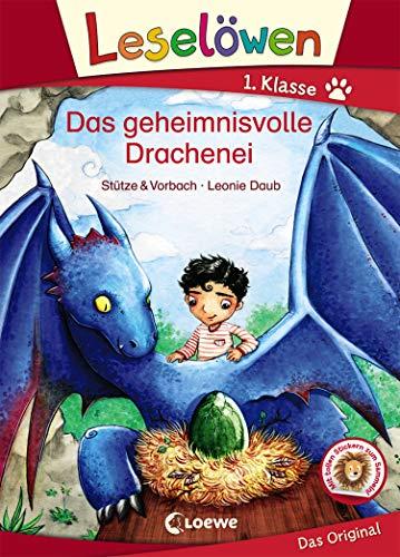 Leselöwen 1. Klasse - Das geheimnisvolle Drachenei: Erstlesebuch für Kinder ab 6 Jahre