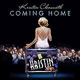Songtexte von Kristin Chenoweth - Coming Home