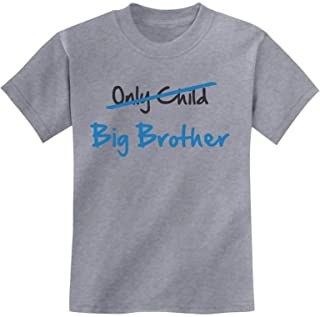 TeeStars - Only Child to Big Brother Best Gift Idea Youth Kids T-Shirt