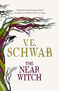 The Near Witch by [V. E. Schwab]