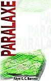 Paralaxe (Casca Grossa) (Portuguese Edition)