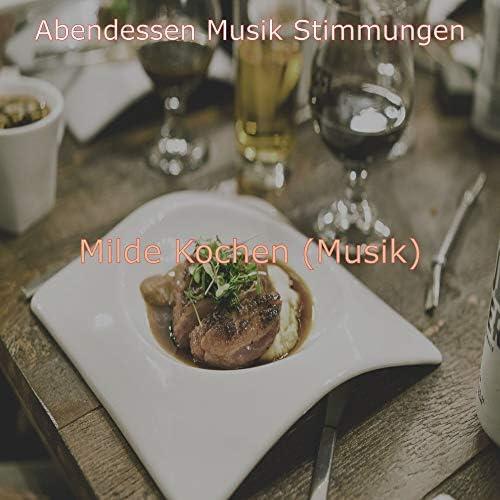 Abendessen Musik Stimmungen