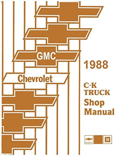 1988 Chevrolet C-K Pick-up Truck Service Manual (1500 2500 3500)