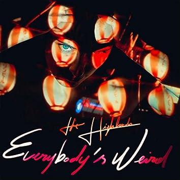 Everybody's weird - Single edit