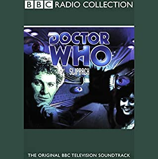 Doctor Who     Slipback              By:                                                                                                                                 Eric Saward                               Narrated by:                                                                                                                                 Colin Baker,                                                                                        full cast                      Length: 1 hr and 3 mins     16 ratings     Overall 4.0
