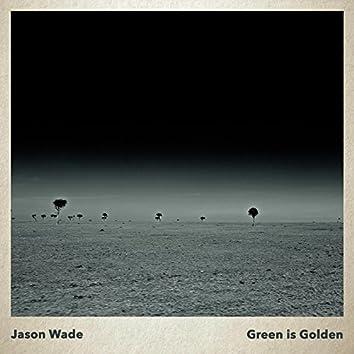 Green Is Golden