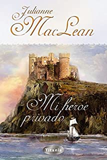 Mi héroe privado (Titania época) (Spanish Edition)
